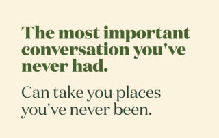 The most important conversation you've never had